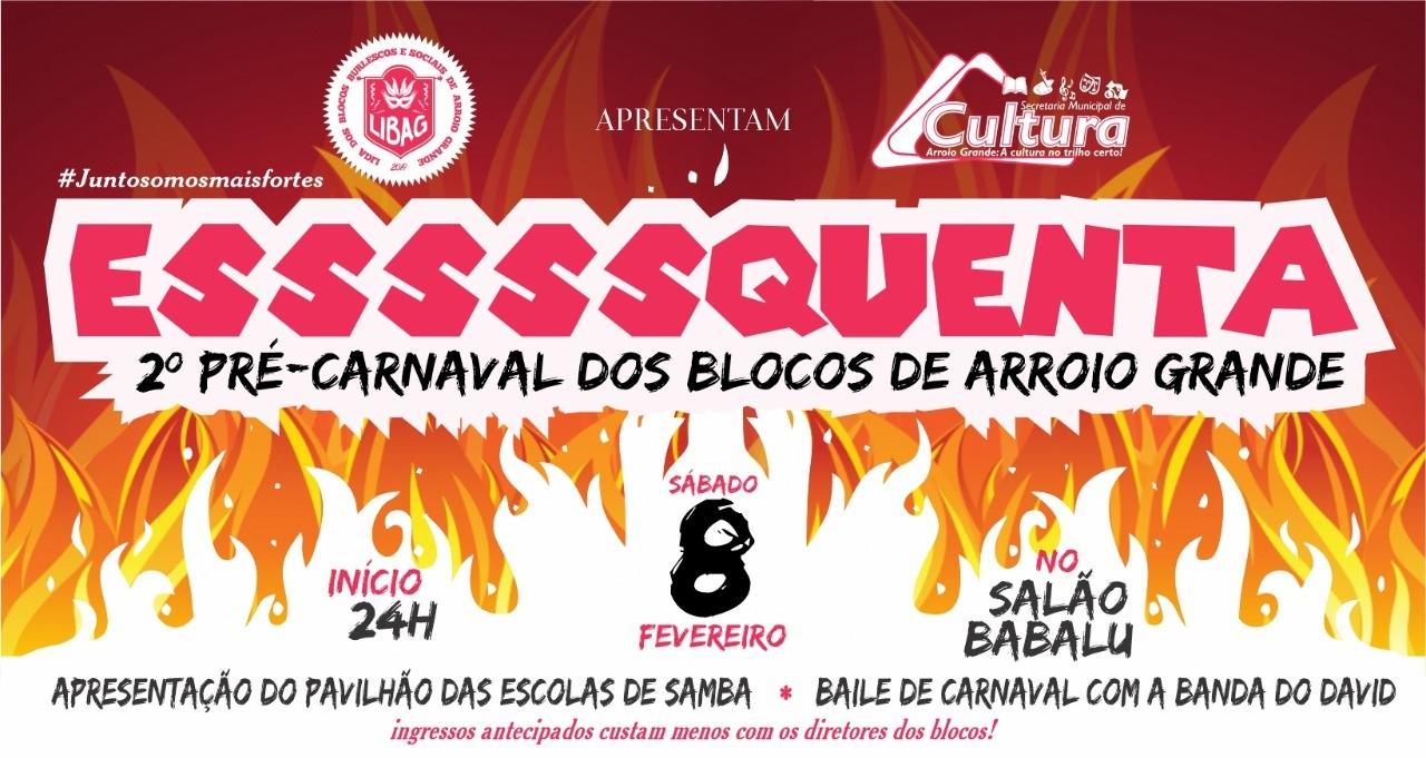 Essssquenta - 2º Pré-Carnaval dos Blocos de Arroio Grande